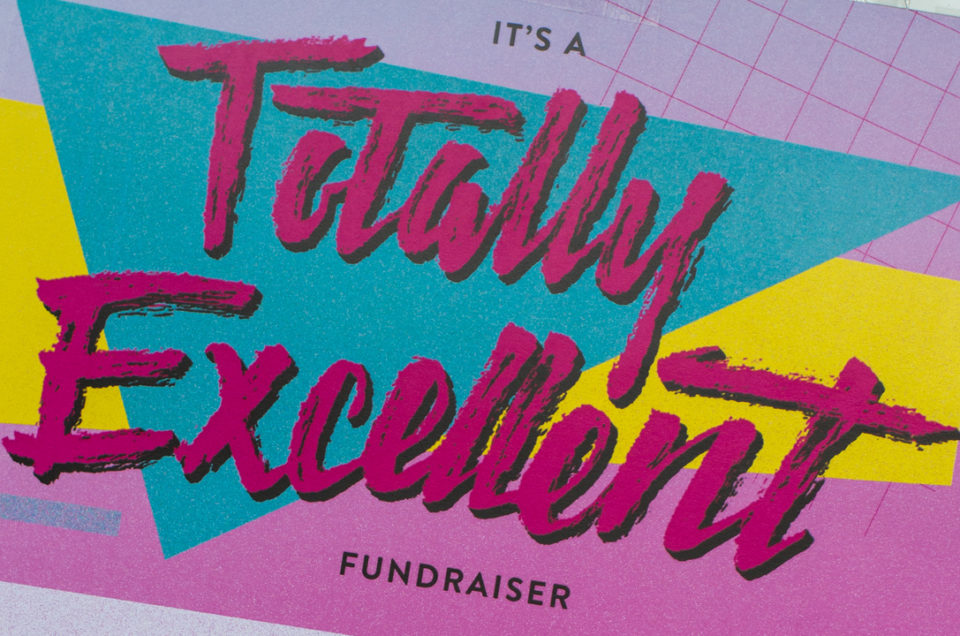 Totally Excellent Fundraiser